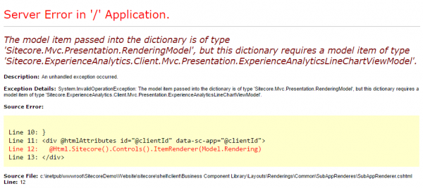 The model item passed into the dictionary is of type 'Sitecore.Mvc.Presentation.RenderingModel', but this dictionary requires a model item of type 'Sitecore.ExperienceAnalytics.Client.Mvc.Presentation.ExperienceAnalyticsLineChartViewModel'.